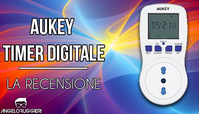 AUKEY Timer Digitale Programmabile innesto con LCD Display 12/24 ore 7 Giorni per Smartphone, Tablet, lampada da tavolo, Aria Condizionata, Scaldabagno ecc