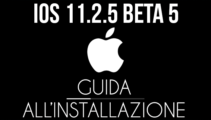 Come installare la beta di iOS 11 su iPhone e iPad